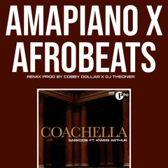 Sarkodie - Coachella ft. Kwesi Arthur (AMAPIANO X AFROBEATS DANCE BEAT REMIX)