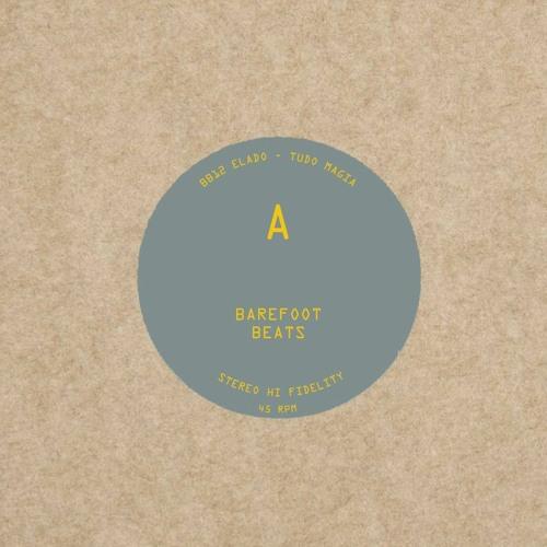 "Barefoot Beats BB012 / 10"" Brazilian Edits - VA EP [Forthcoming]"