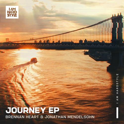Brennan Heart & Jonathan Mendelsohn - Journey EP