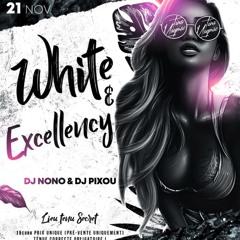 DJ NONO X DIDI YOUTHS (Live White Excellency)