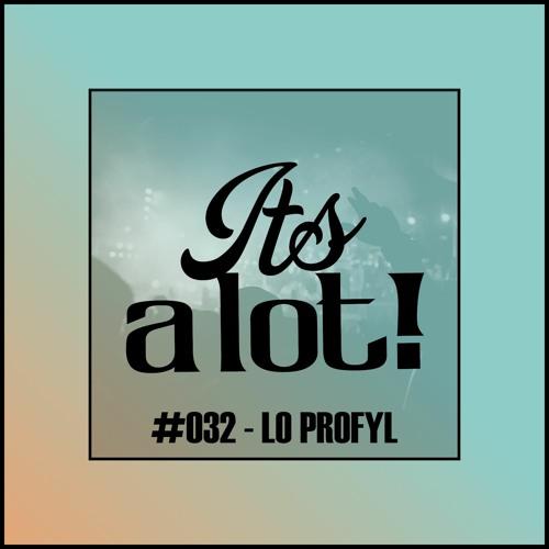 #032 - Low Profyl