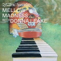 LYL RADIO - Mellow Madness w/ Clémentine & Donna Leake 20.04.21