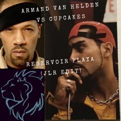 Armand Van Helden Vs Cupcakes - Reservoir Playa (JLR Edit) #7 HYPEDDIT Indie Dance / Nu Disco Chart