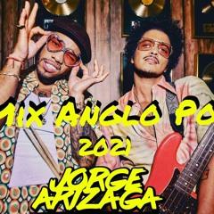 Dj Jorge Arizaga - Mix Anglo Pop (2021)