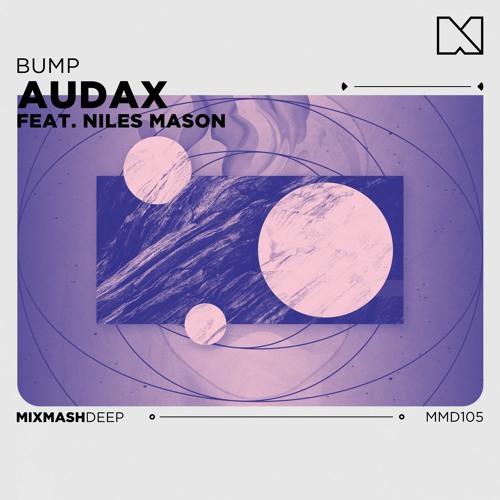 Audax feat. Niles Mason - Bump [Radio Mix]