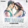 Download Dus Bahane 2.0 DJ Shovik Remix Mp3