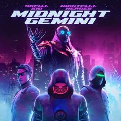 Social Kid & Nightfall Heroes - Midnight Gemini