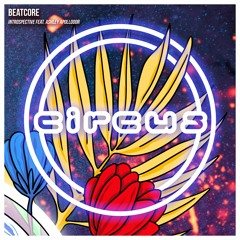 Beatcore - Introspective ft. Ashley Apollodor