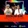 Download Jerusalem Alane - Master Kg Vs Wes (Kévin Mash Btlg) Mp3