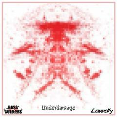 Underdamage