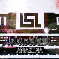 LosTekk vs VollVerspult - Amazina