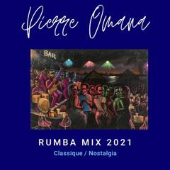 Rumba Mix (Classique/Nostalgia) 2021 🇨🇩