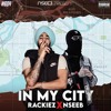 Download In My City - Rackiez ft. NseeB | Latest Drill Songs |  New Hip Hop Rap Songs 2020 | Punjabi Hip Hop Mp3