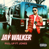 Download Pull up by Jay Walker ft Jones Mp3