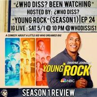 Young Rock (Season 1) ft. Supa Nitro | ¿Who Diss? Been Watching