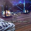 Chill in the Night Garden