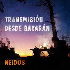 Transmisión Desde Bazarán (feat. Lágrimas De Sangre)