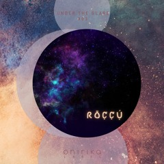 UNDER THE GLARE #03 - RÖCCÚ DJSET
