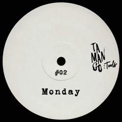 TMNGTOOLS #02   Juan Acosta & Zogbe - Monday