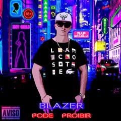 Blazer - Pode Proibir (Prod. yure_yr)