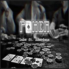 Poker (feat. A$modeuz)