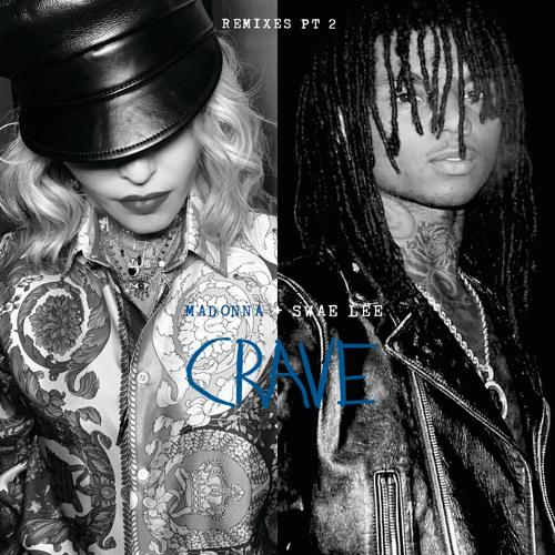 Madonna - Crave (Joe Gauthreaux & Leanh Radio Edit) [feat. Swae Lee]