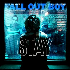 The Kid FALL OUT LAROI - Stay (Where is Your BOY Tonight?)
