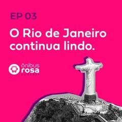 O Rio de Janeiro continua lindo - Ônibus Rosa #4