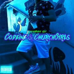 Codeine & Churchgirls