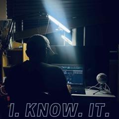 I Know It - I.Mturo