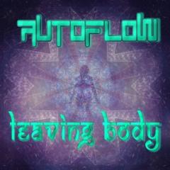 AutoFlow - Leaving Body