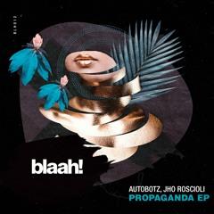 Autobotz, Jho Roscioli - About To Freak