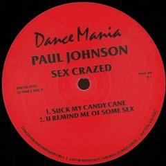 DM138-2016 / Paul Johnson - Sex Crazed / Track Happy