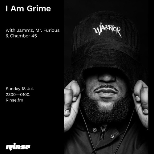 I Am Grime with Jammz, Mr. Furious & Chamber 45 - 19 July 2021