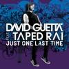 Just One Last Time (feat. Taped Rai) [Tiesto Remix]