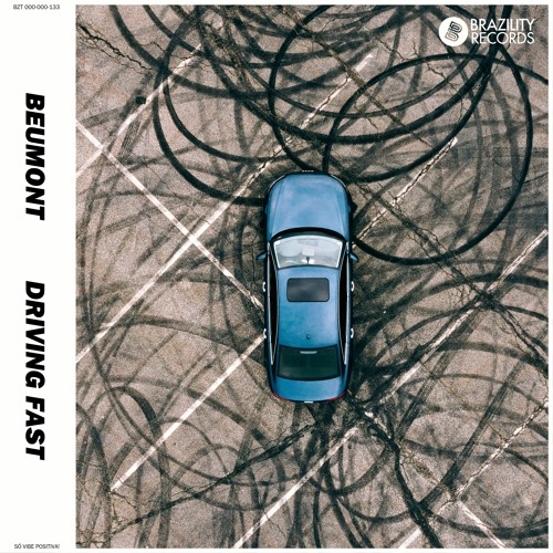 Beumont - Driving Fast