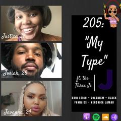 Episode 205 My Type