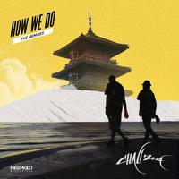 Chali 2na - How We Do (Krafty Kuts & Dubra Remix)