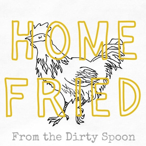 Home Fried Episode #15 -- Pantry Raid! With Chef Steven Goff