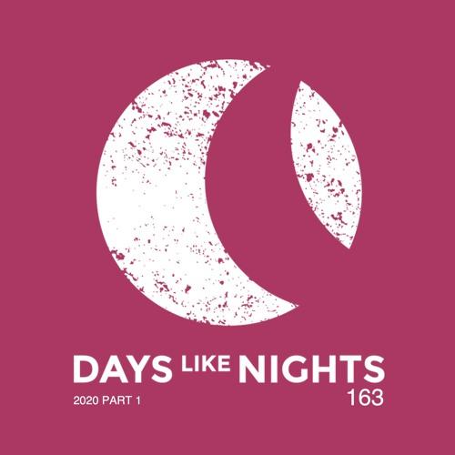 DAYS like NIGHTS 163 - 2020 Part 1 thumbnail