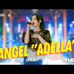 Yeni Inka ft. Adella - ANGEL (Official Music Video ANEKA SAFARI)   Denny Caknan ft. Cak Percil