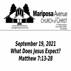 2019-09-19 - What Does Jesus Expect - Matthew 7:13-28 - Charles Gregory