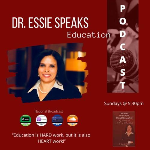 Dr. Essie Speaks Education