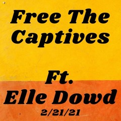 """""""Free the Captives"""": Sunday Reflection and Discussion"""
