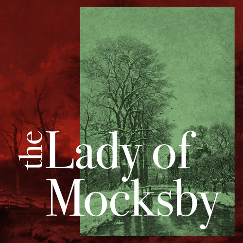 The Lady of Mocksby