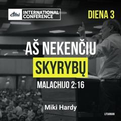 LIT | Aš nekenčiu skyrybų - Malachijo 2:16 | CTMI International Conference 2020 | diena 3