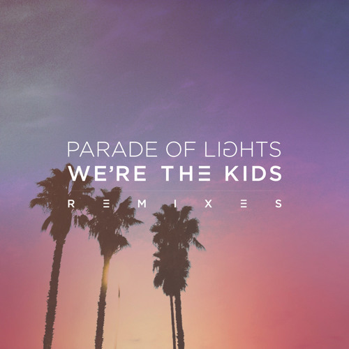 We're The Kids (Adrian Lux Extended Mix)