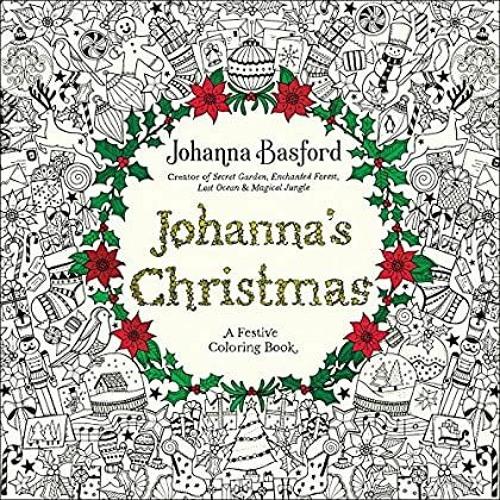 DOWNLOAD} Johanna's Christmas A Festive Coloring Book For Adults [PDF EBOOK  EPUB KINDLE] By Ervina