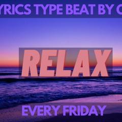 "[FREE] Freestyle Type Beat ""Relax"" |,Lo-fi type beat|"
