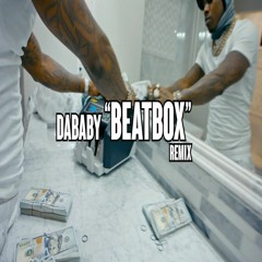 "DaBaby — Beatbox ""Freestyle"" (Remix)"